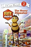 Bee Movie: The Honey Disaster (I Can Read Book 2)