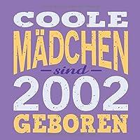 Coole Maedchen sind 2002 geboren: Cooles Geschenk zum 17. Geburtstag Geburtstagsparty Gaestebuch Eintragen von Wuenschen und Spruechen lustig / Design: Spruch lustig Vintage Retro