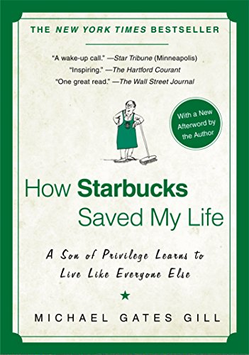 How Starbucks Saved My Life: A Son of Privilege Learns to Live Like Everyone Elseの詳細を見る