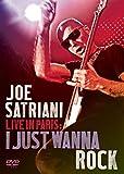 Joe Satriani Live in Paris I Just Wanna Rock [DVD] [Import]