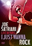 Joe Satriani Live in Paris I Just Wanna Rock [DVD] [Import]