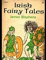 Irish Fairy Tales (Annotated)