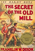 Secret of the Old Mill #3 (Hardy Boys (Hardcover))