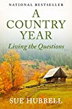 A Country Year: Living the Questions (English Edition)