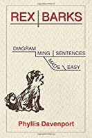 Rex Barks: Diagramming Sentences Made Easy