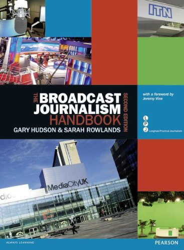 Download The Broadcast Journalism Handbook (Longman Practical Journalism) 1408245213