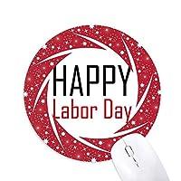 労働者の日の休日の祝福祭を祝う祭りの祝賀の言葉 円形滑りゴムの赤のホイールパッド