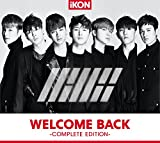 WELCOME BACK -COMPLETE EDITION-(CD+スマプラ)