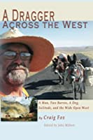 A Dragger Across the West