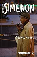 Signed, Picpus (Inspector Maigret)