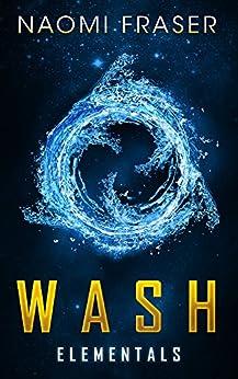 WASH (Elementals Book 1) by [Fraser, Naomi]