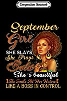Composition Notebook: September Girl She Slays She Prays Beautiful Birthday T-Shir Journal/Notebook Blank Lined Ruled 6x9 100 Pages