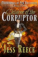 Children of the Corruptor