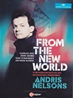 Andris Nelsons - From the New World [DVD] [Import]