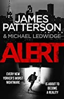 Alert: (Michael Bennett 8) by James Patterson(2016-04-07)