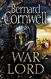 War Lord: A Novel (Saxon Tales Book 13)