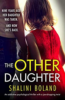 The Other Daughter: An addictive psychological thriller with a jaw-dropping twist by [Boland, Shalini]