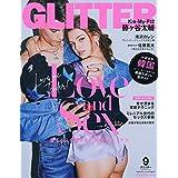 GLITTER(グリッター) 2019年 09 月号 [雑誌]