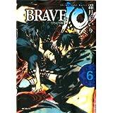 BRAVE 10 ブレイブ-テン 6 BRAVE10 ブレイブ-テン (コミックフラッパー)