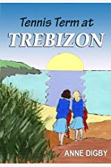Tennis Term at Trebizon: (The Trebizon Boarding School Series) Kindle Edition