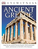 DK Eyewitness Books: Ancient Greece by Anne Pearson(2014-06-16)