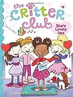 Ellie's Lovely Idea (The Critter Club)