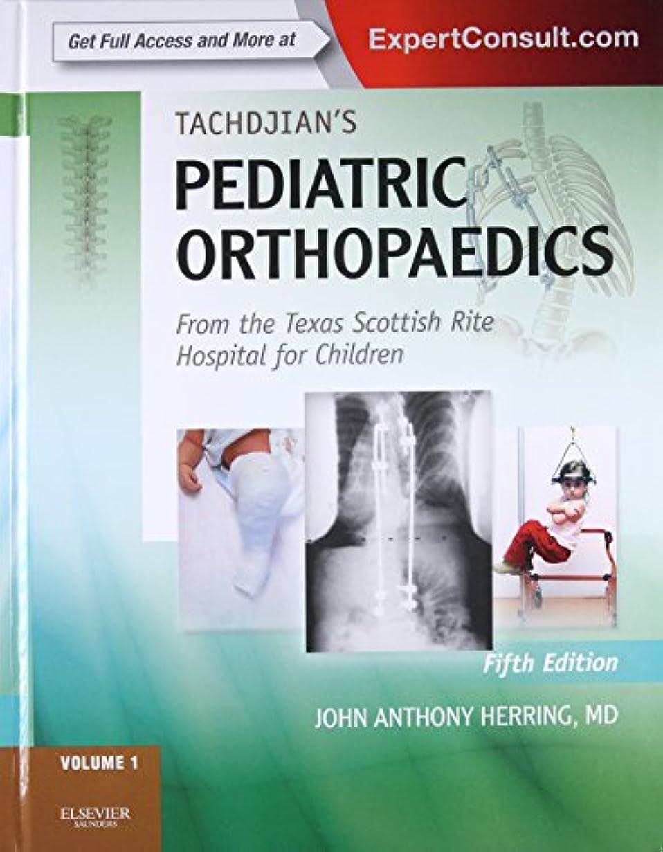 でる海外デコードするTachdjian's Pediatric Orthopaedics: From the Texas Scottish Rite Hospital for Children: Expert Consult: Online and Print, 3- Volume Set (2 Volumes in Print, 3rd Volume Online Only), 5e (Pediatric Orthopedics)