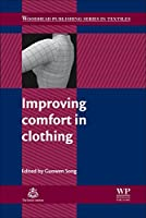 Improving Comfort in Clothing (Woodhead Publishing Series in Textiles)