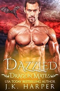 Dazzled (Dragon Mates Book 1) by [Harper, J.K.]
