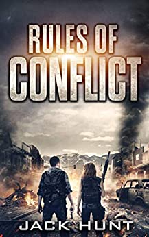 Rules of Conflict: A Post-Apocalyptic EMP Survival Thriller (Survival Rules Series Book 2) by [Hunt, Jack]