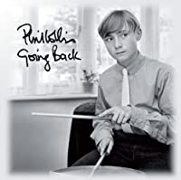 Going Back by Phil Collins (2010-09-28)