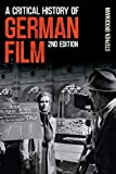 A Critical History of German Film (Studies in German Literature Linguistics and Culture)