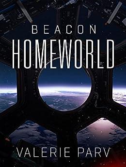 Homeworld: Beacon 3 by [Parv, Valerie]
