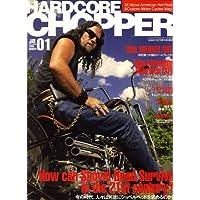 HARDCORE CHOPPER Magazine (ハードコア・チョッパー・マガジン) 2008年 01月号 [雑誌]