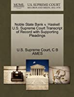 Noble State Bank V. Haskell U.S. Supreme Court Transcript of Record with Supporting Pleadings