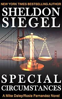 Special Circumstances (Mike Daley/Rosie Fernandez Legal Thriller Book 1) by [Siegel, Sheldon]