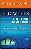 THE TIME MACHINE: (Annotated) (English Edition) 画像