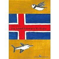 Das Island-Reisebuch fuer Kinder