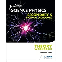 All About Science Physics Sec 5N(A) Theory Workbook