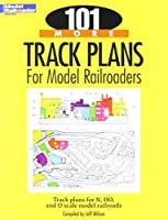 Kalmbach - 101 More Track Plans for Model Railroaders