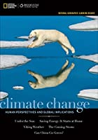 Climate Change: Human Perspectives and Global Implications (National Geographic-learning Reader)