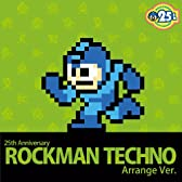 25th Anniversary ロックマン Techno Arrange Ver.