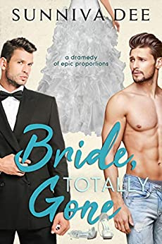 [Dee, Sunniva]のBride, Totally Gone (MMA Fighters Book 2) (English Edition)