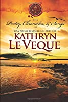 The Poetry, Chronicles, and Songs of Kathryn Le Veque's Medieval World