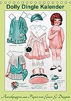 Dolly Dingle Kalender - Anziehpuppen von Grace G. Drayton (Tischkalender 2018 DIN A5 hoch): Kalender mit 12 alten Dolly Dingle Anziehpuppen von Grace G. Drayton aus der Zeit von 1927-1931 (Monatskalender, 14 Seiten )