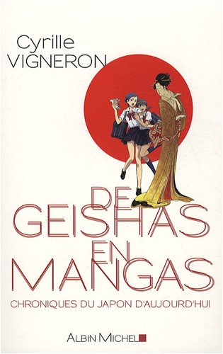 de Geishas En Mangas (Memoires - Temoignages - Biographies)