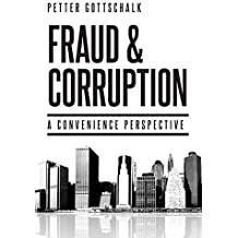 Fraud and Corruption: A Convenience Perspective