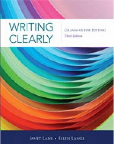Writing Clearly: An Early Editing Guide, 3/e Text (336 pp)