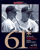 Sporting News Presents 61*: The Story of Roger Maris, Micky Mantle and One Magical Summer