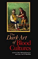 The Dark Art of Blood Cultures (ASM Books)